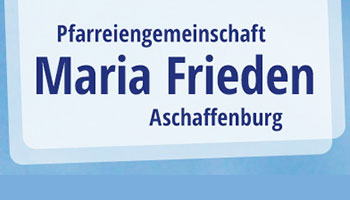 Pfarreiengemeinschaft Maria Frieden